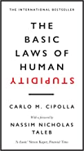 The Basic Laws of Human Stupidity: The International Bestseller (English Edition)