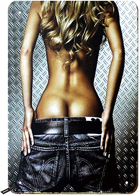 Hot babes with hot ass Amazon Com Swono Sexy Girl Ass Tin Signs Girl Drop The Jeans On The Metal Background Vintage Metal Tin Sign For Men Women Wall Decor For Bars Restaurants Cafes Pubs 12x8 Inch Home Kitchen