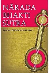 Narada Bhakti Sutra Kindle Edition