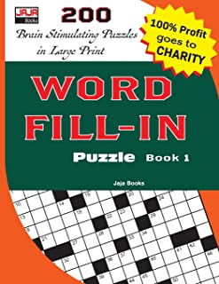 WORD FILL-IN PUZZLE BOOK 1 (200 Brain Stimulating Puzzles in Large Print)