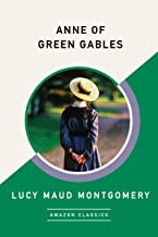 Anne of Green Gables (AmazonClassics Edition)