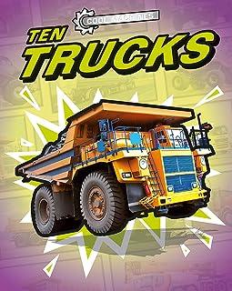 Cool Machines: Ten Trucks