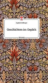 Geschichten im Gepäck. Life is a Story - story.one