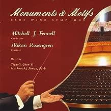 Monuments & Motifs-Music By Frank Ticheli, Michael Markowski, Chen Yi, Greg Simon, and Adam Gorb