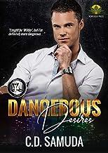Dangerous Desires (Dangerous & Wilder Book 3)