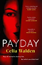 Payday: The most addictive 'what would you do?' thriller you'll read this year