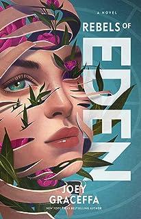Rebels of Eden: A Novel (3) (Children of Eden)