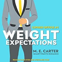 Weight Expectations: Cipher Office, Book 1
