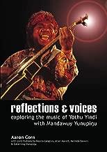 Reflections and voices: Exploring the music of Yothu Yindi with Mandawuy Yunupingu