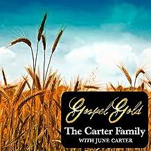 Gospel Gold: The Carter Family with June Carter