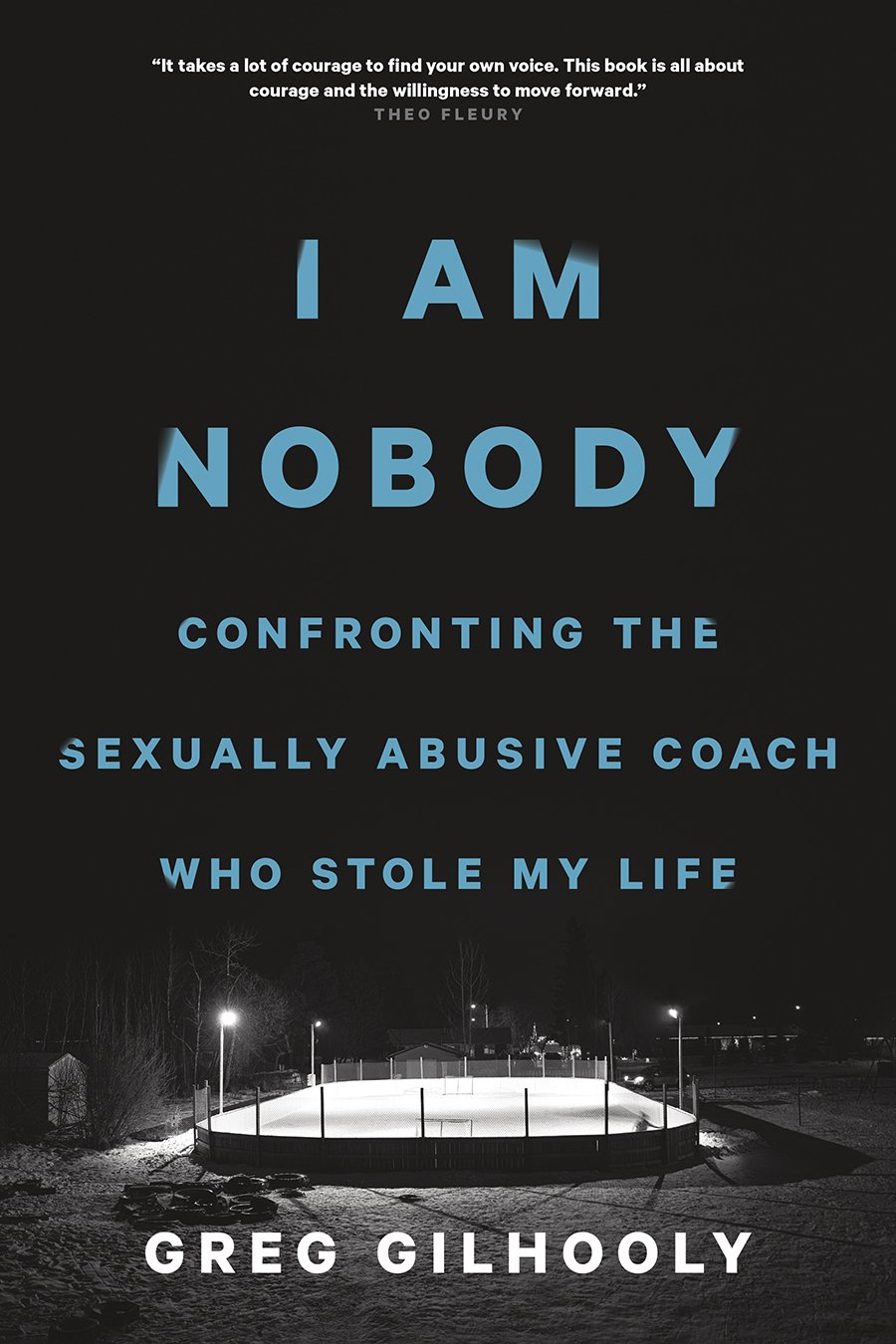 I Am Nobody: Confronting the Sexually Abusive Coach Who Stole My Life (English Edition)