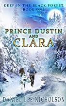 Prince Dustin and Clara: Deep in the Black Forest (Volume 1)