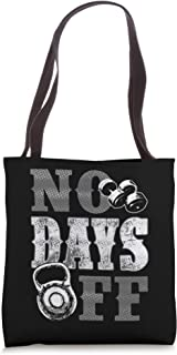 Cool Gym No Days Off Fitness Coach Weight Lifting Designs Tote Bag
