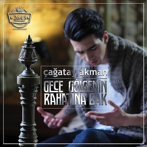 Gece Golgenin Rahatina Bak By Cagatay Akman On Amazon Music Amazon Com