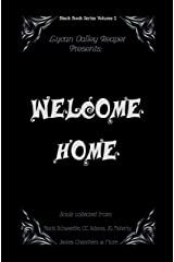 Welcome Home (Reaper Black Book Series 2) Kindle Edition