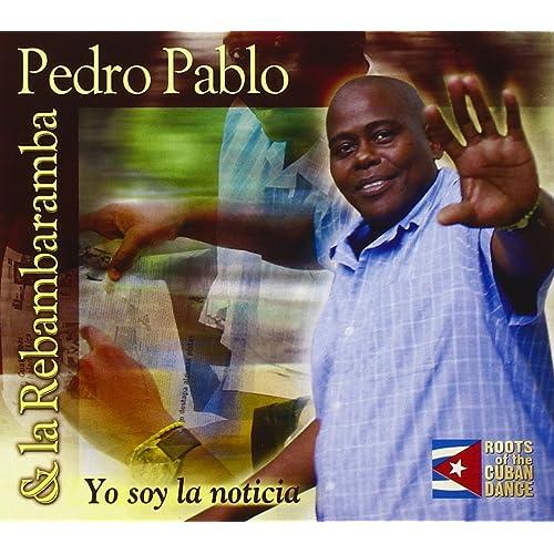 Pedro Pablo - Yo Soy La Noticia - Amazon.com Music
