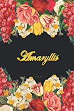 Amaryllis Notebook: Lined Notebook / Journal with Personalized Name, & Monogram initial A on the Back Cover, Floral cover,...