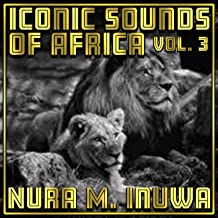 Iconic Sounds Of Africa Vol, 3