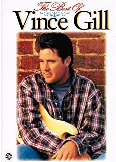 The Best of Vince Gill: Piano/Vocal/Chords: 0