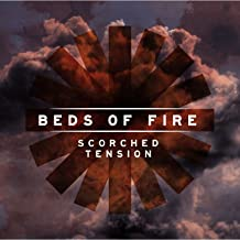 Beds of Fire: Scorched Tension