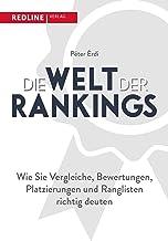 Die Welt der Rankings: Wie Sie Vergleiche, Bewertungen und Ranglisten richtig deuten (German Edition)