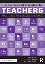 The Elements of Education for Teachers: 50 Research-Based Principles Every Educator Should Know