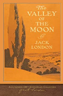 The Valley of the Moon: 100th Anniversary Collection