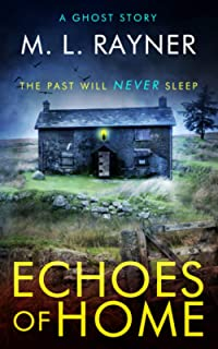 Echoes Of Home: A Ghost Story