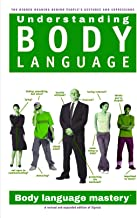 Understanding Body Language and Facial Expressions: Body language mastery and dark psychology