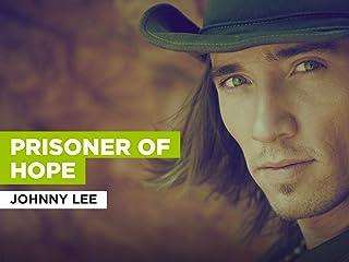 Prisoner Of Hope al estilo de Johnny Lee