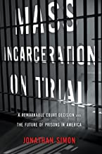 Best mass incarceration on trial Reviews