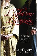 Light on Lucrezia: (Lucrezia Borgia) Kindle Edition