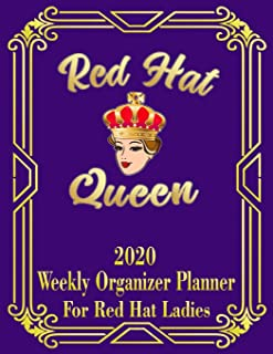Red Hat Queen: 2020 Weekly Organizer Planner for Red Hat Ladies