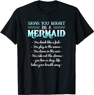 MERMAID SHIRT SIGNS YOU MIGHT BE A MERMAID AQUATIC CREATURE