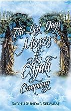 The Last Days' Moses & Elijah Company