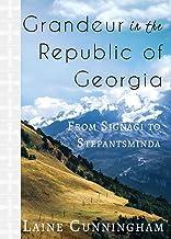 Grandeur in the Republic of Georgia: From Signagi to Stepantsminda (17) (Travel Photo Art)