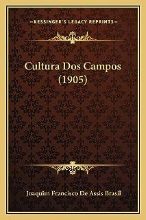 Cultura Dos Campos (1905)