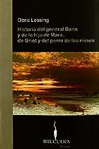 HISTORIA DEL GENERAL DANN Y DE LA HIJA DE MARA,DE GRIOT Y DEL PERRO.. (BRUGUERA) (Spanish Edition)