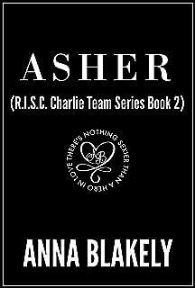Asher (R.I.S.C. Charlie Team Book 2)