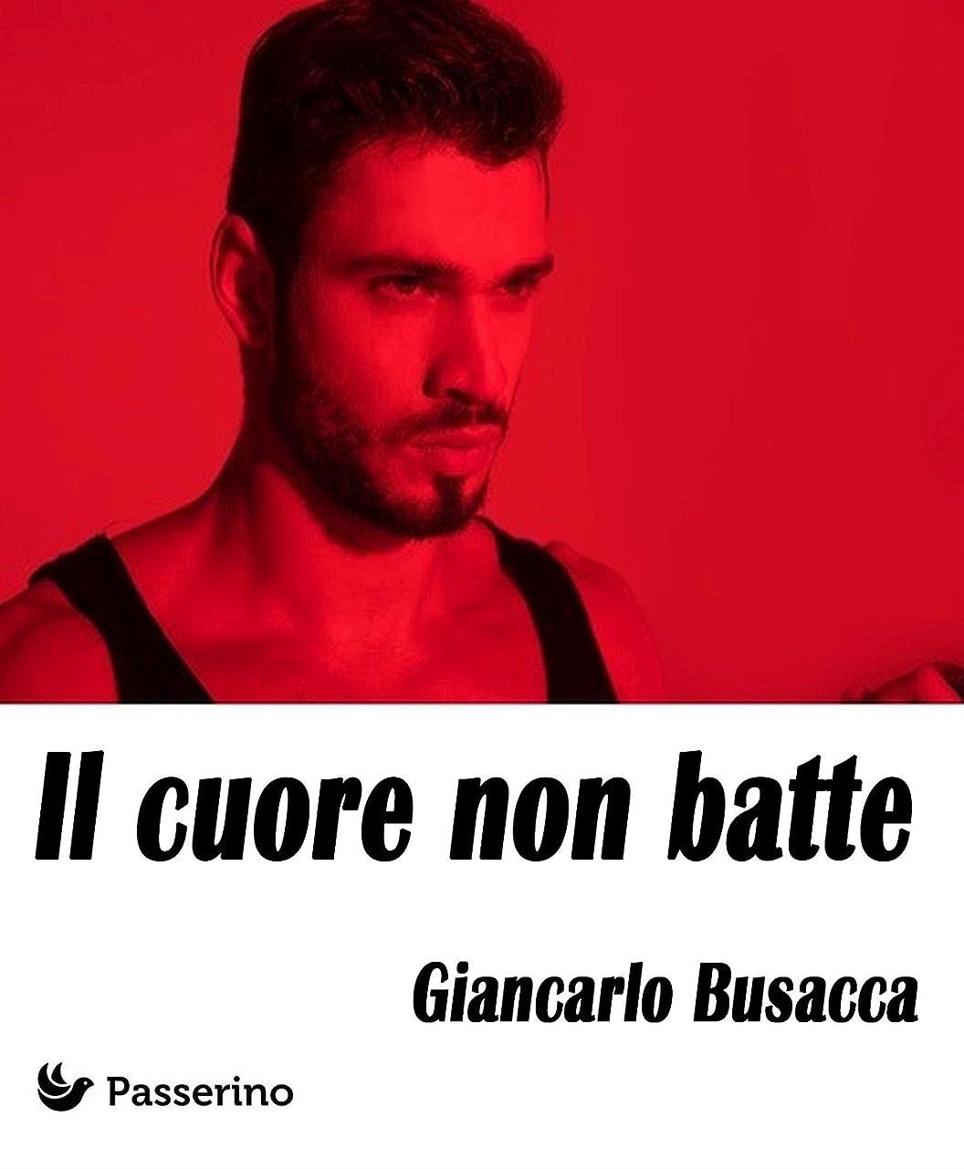 法的バストディレイIl cuore non batte (Italian Edition)