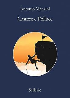Castore e Polluce (Il vicequestore Rocco Schiavone Vol. 8)