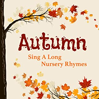 Autumn Sing a Long Nursery Rhymes