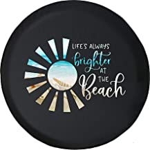 Spare Tire Cover Life's Always Brighter Beach Ocean Sand Sun fits SUV or RV Accessories Camper Size 31 Inch