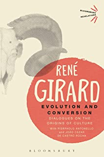 Evolution and Conversion: Dialogues on the Origins of Culture (Bloomsbury Revelations)