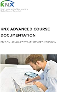 Knx Advanced Course Documentation 1st Revised Revision