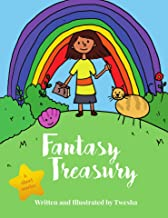 Fantasy Treasury: Collection of short stories written and illustrated by a 5yr old girl.