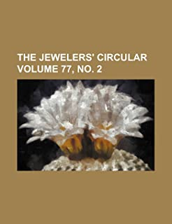 The Jewelers' Circular Volume 77, No. 2