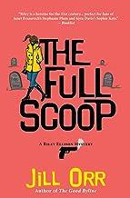 The Full Scoop: A Riley Ellison Mystery (Riley Ellison Mysteries, 4)