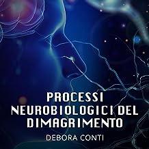 Processi neurobiologici del dimagrimento