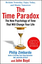 Time Paradox: The New Psychology of Time That Will Change Your Life